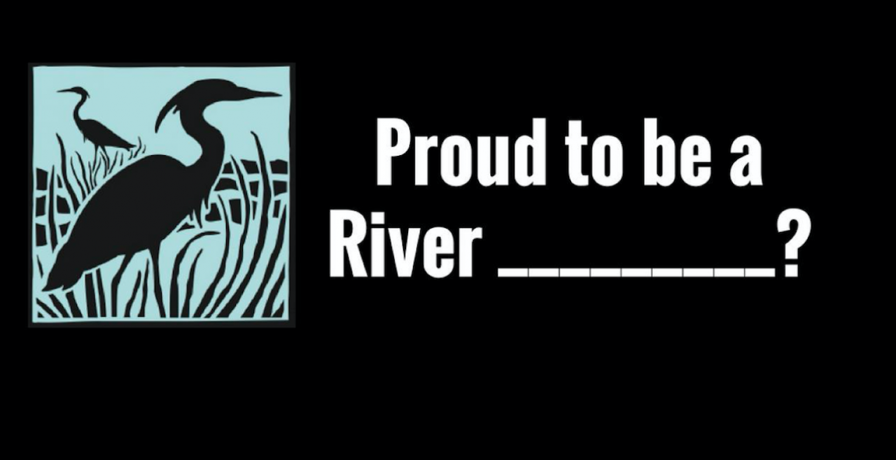 River advocates, how would you like to be known?