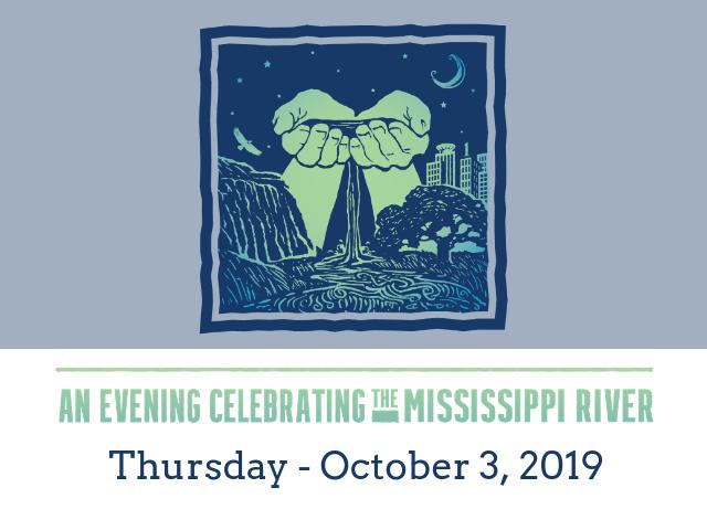 An Evening Celebrating the Mississippi River, Thursday, October 3, 2019