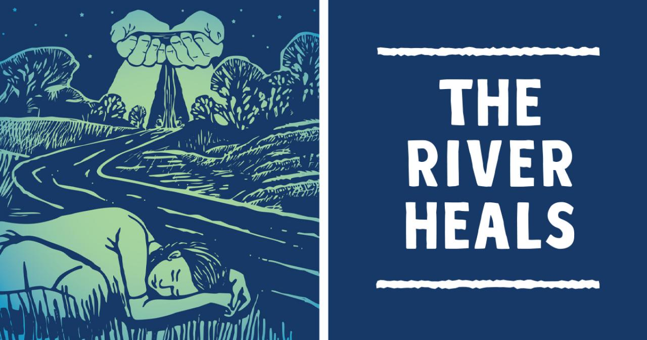 An Evening Celebrating the Mississippi River: The River Heals