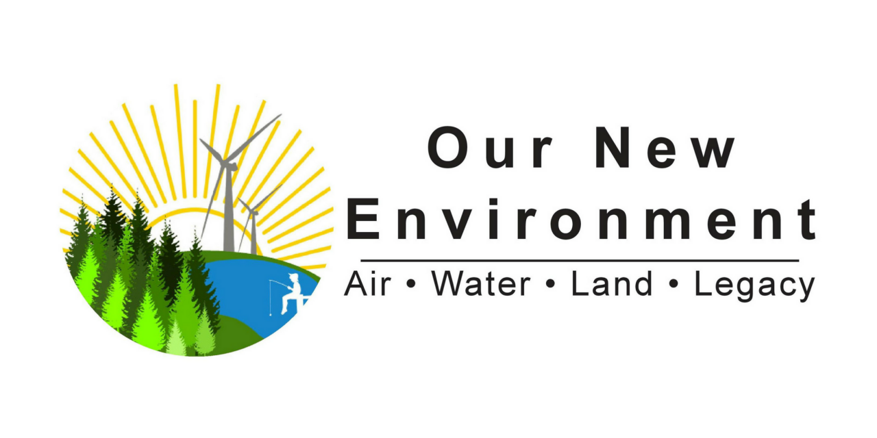 """Our New Environment: Air, Water, Land, Legacy"""
