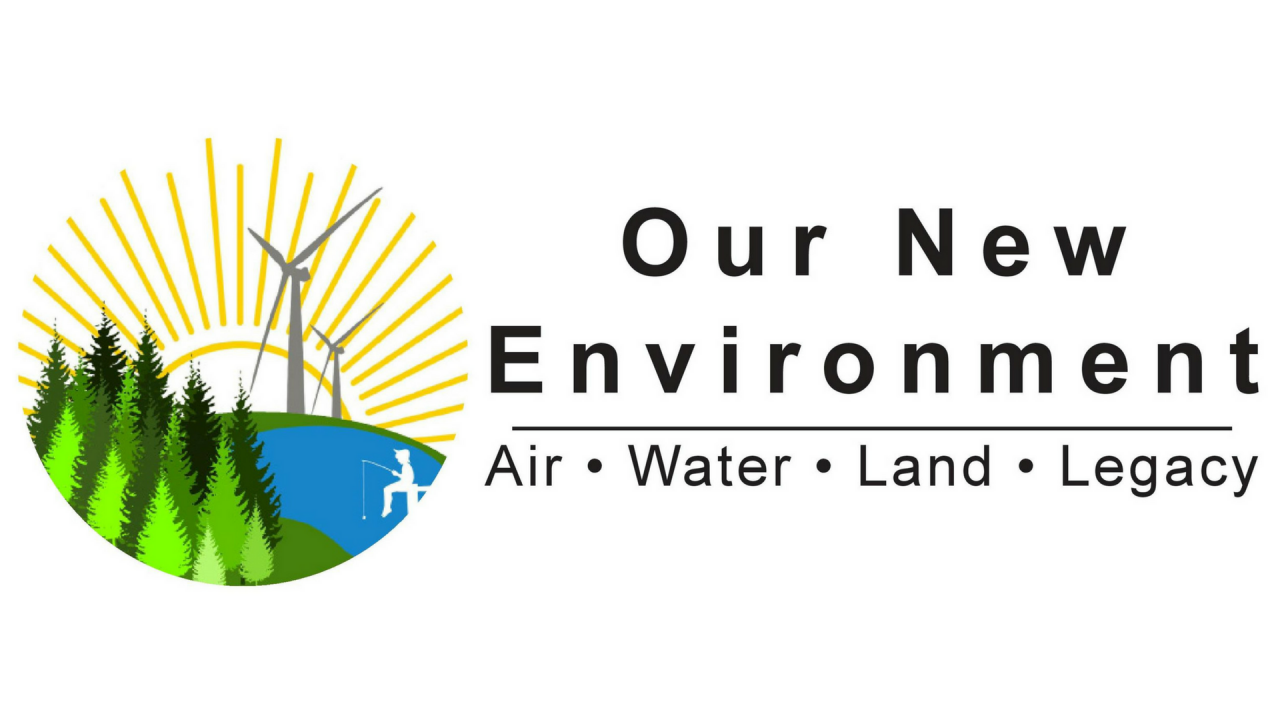 """""""Our New Environment: Air, Water, Land, Legacy"""""""
